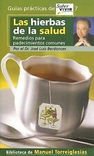 Las hierbas de la salud (Spanish Edition)