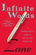 Zane's Infinite Words: A Comprehensive Guide to Writing and Publishing, Zane