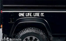 One life live it, autocollants, land rover, camel trophy, 4x4 off road, drôle