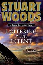 Loitering with Intent by Stuart Woods V-GOOD HC/DJ COMBINE&SAVE
