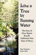 Like a Tree By Running Water: The Story of Mary Baptis