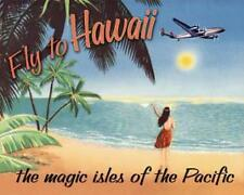 Fly to HAWAII The Magic Isles of the Pacific Tin Sign BRAND NEW Metal TRAVEL