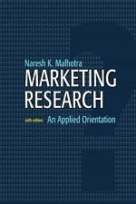 Marketing Research: An Applied Orientation 6th Edition