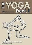 The Yoga Deck II : 50 Poses and Meditations for Body, Mind, and Spirit 2003