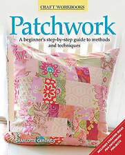 Patchwork: A Beginner's Step-By-Step Guide to Methods and Techniques-ExLibrary