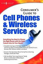 Consumer's Guide to Cell Phones and Wireless Service by Inc. Staff Syngress...