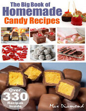 300 Plus Homemade Candy Recipes Plus The Ultimate Cookbook Collection - CD/DVD