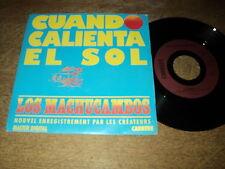 """LOS MACHUCAMBOS 45 TOURS 7"""" FRANCE CUANDO CALIENTA EL SOL"""