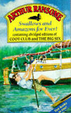 Arthur Ransome / Swallows and Amazons for Ever! inc. abr. Coot Club & Big Six