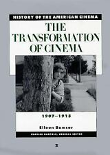 History of the American Cinema: The Transformation of Cinema, 1907-1915