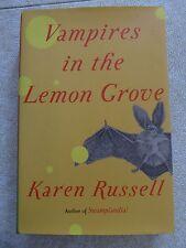 Vampires in the Lemon Grove by Karen Russell (2013, Hardcover)