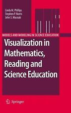 Models and Modeling in Science Education Ser.: Visualization in Mathematics,...
