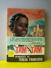 IL RISVEGLIO DEL TAM-TAM - T.Francioso (CENTRO DI EDUCAZIONE VERA, 1966)