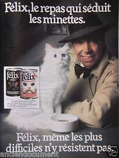 PUBLICITÉ 1980 FELIX LE REPAS QUI SÉDUIT LES MINETTES - CHAT - ADVERTISING