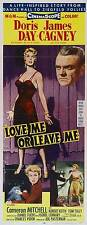 LOVE ME OR LEAVE ME Movie POSTER 14x36 Insert Doris Day James Cagney Cameron