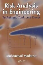 Risk Analysis in Engineering: Techniques, Tools, and Trends, Modarres, Mohammad,