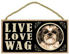 "Live Love Wag Shih Tzu puppy cut Sign Plaque Dog 10"" x 5"" pet gifts"