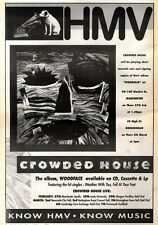 """29/2/92Pgn36 Advert: Crowded House New Album woodface In Hmv Stores 15x11"""""""