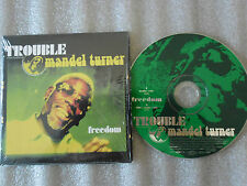 CD-TROUBLE-MANDEL TURNER-FREEDOM-BRUNO SANCHIONI-FUNK-(CD SINGLE)00-2TRACK