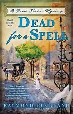 Dead for a Spell 2 by Raymond Buckland (2014, Paperback)