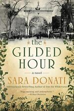 The Gilded Hour by Donati, Sara