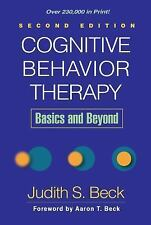 Cognitive Behavior Therapy Second Edition: Basics and Beyond