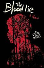 The Blood Lie by Shirley Reva Vernick (2011, Hardcover)