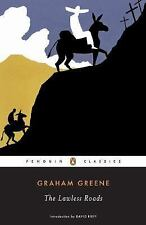 The Lawless Roads by Graham Greene (2006, Paperback, Anniversary)