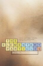 The Elementary Particles by Michel Houellebecq (2001, Paperback)