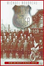 City of Order: Crime and Society in Halifax, 1918-35 (Law and Society (Paperback