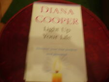 LIGHT UP YOUR LIFE - DISCOVER YOUR TRUE PURPOSE AND POTENTIAL- DIANA COOPER - PB