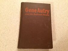 1946 Vintage Book Gene Autry and the Redwood Pirates by Bob Hamilton