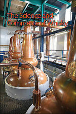 The Science and Commerce of Whisky, Paul S. Hughes, Ian Buxton, New Condition