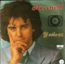 "BACCHELLI y solo tu 1-10.167 spanish belter eurovision 7"" PS VG/VG"