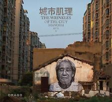 The Wrinkles of the City: Shanghai (English and Mandarin Chinese Edition), ., JR