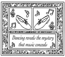 Unmounted Rubber Stamps, Floral Dance Frame, Tap Shoes & Dance Saying, Music