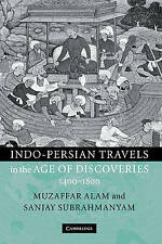 Indo-Persian Travels in the Age of Discoveries, 1400-1800, Subrahmanyam, Sanjay,