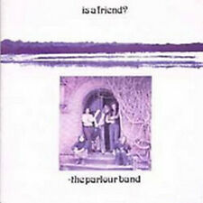 "The Parlour Band:  ""Is A Friend?""  (CD Reissue)"