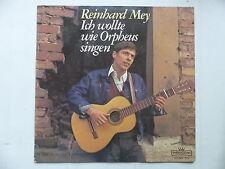 REINHARD MEY Ich wollte wie Orpheus singen 28922-3-U