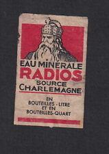 Ancienne  étiquette allumettes  Belgique  BN11599 Eau Minérale Radios