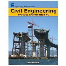 Civil Engineering Practice Examination #2 by Timothy Nelson (2013, Paperback)
