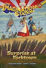 AIO Imagination Station Bks.: Surprise at Yorktown 15 by Marianne Hering and...