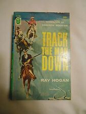 TRACK THE MAN DOWN & SAVAGE RANGE-RAY HOGAN & LEE E.WELLS-1961-ACE BOOKS