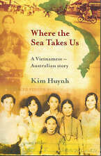 Where the Sea Takes Us: A True Story of Family, Fate and Vietnam, Kim Khanh Huyn