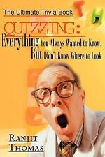 Quizzing : Everything You Always Wanted to Know, but Didn't Know Where to...