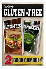 Going Gluten-Free Ser.: Gluten-Free Quick Recipes in 10 Minutes or Less and...
