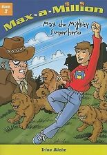 Max the Mighty Superhero (Max-A-Million)-ExLibrary