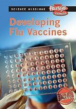 Developing Flu Vaccines (Science Missions)