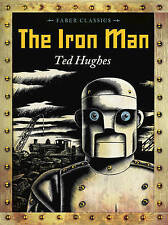 The Iron Man (Faber Classics), Hughes, Ted, New