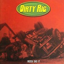 DIRTY RIG: Rock Did It Limited Edition Audio CD
